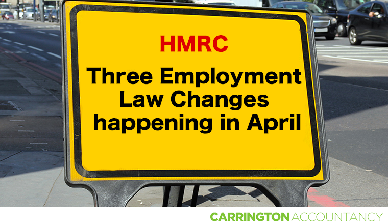 Three Employment Law Changes happening in April