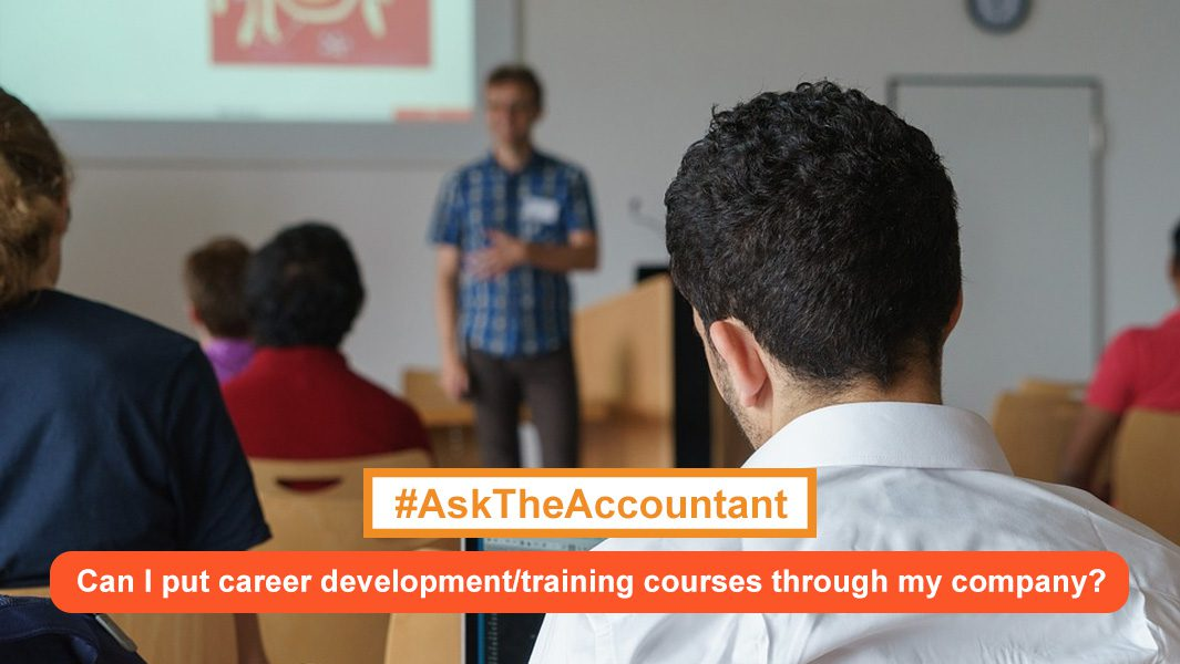 Can I put career development and training courses through my company? #AskTheAccountant