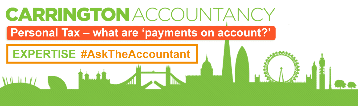 Personal Tax – what are 'payments on account?'