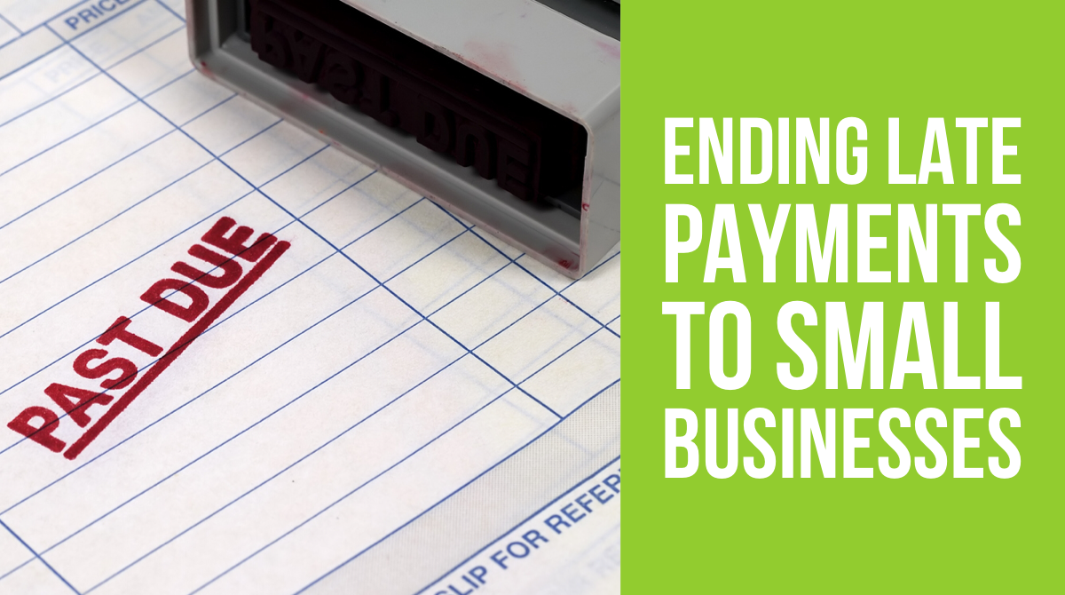 Ending Late Payments to Small Businesses