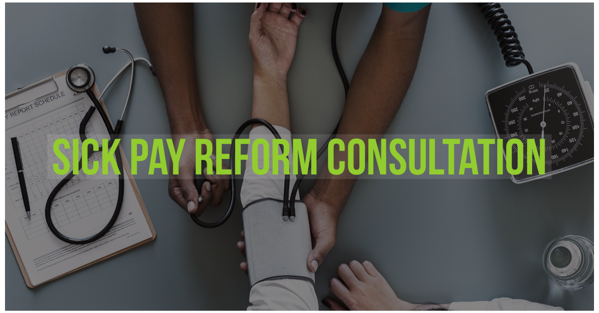 Sick pay reform – Government has launched a consultation on measures to reduce ill health-related job loss.