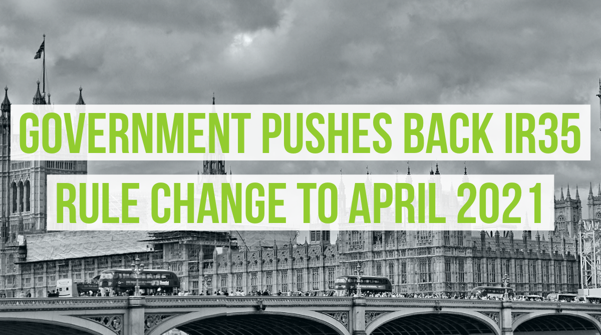 Government pushes back IR35 rule changes to April 2021