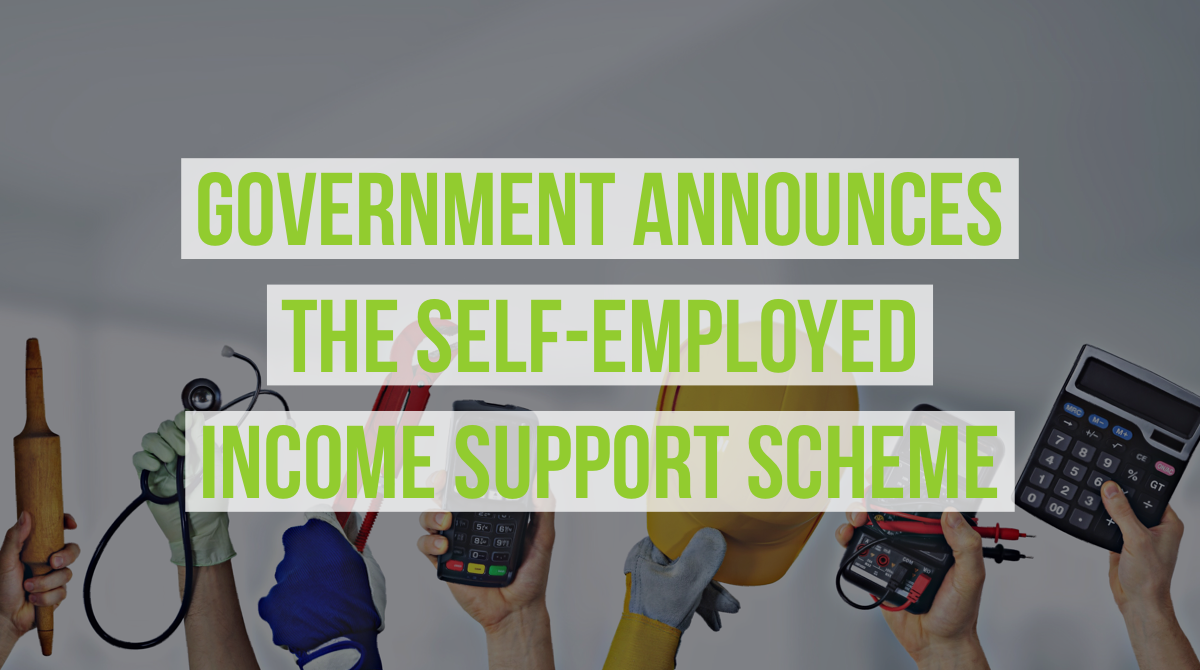 Government announces the Self Employed Income Support Scheme