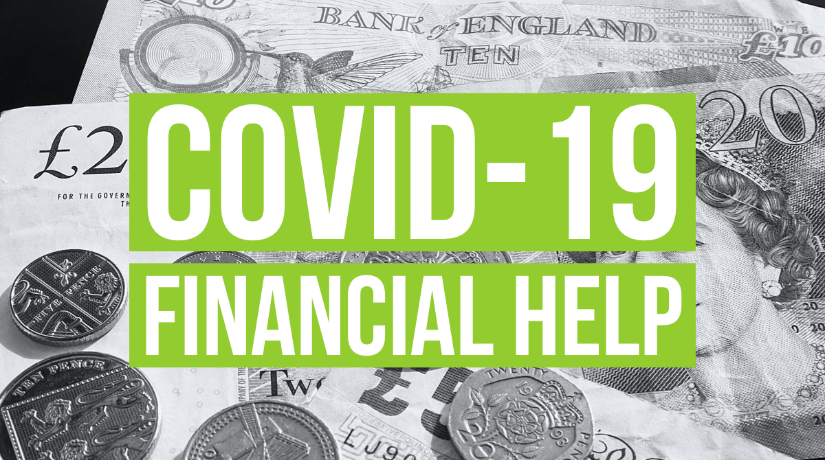 COVID-19 Financial Help – What is currently available?