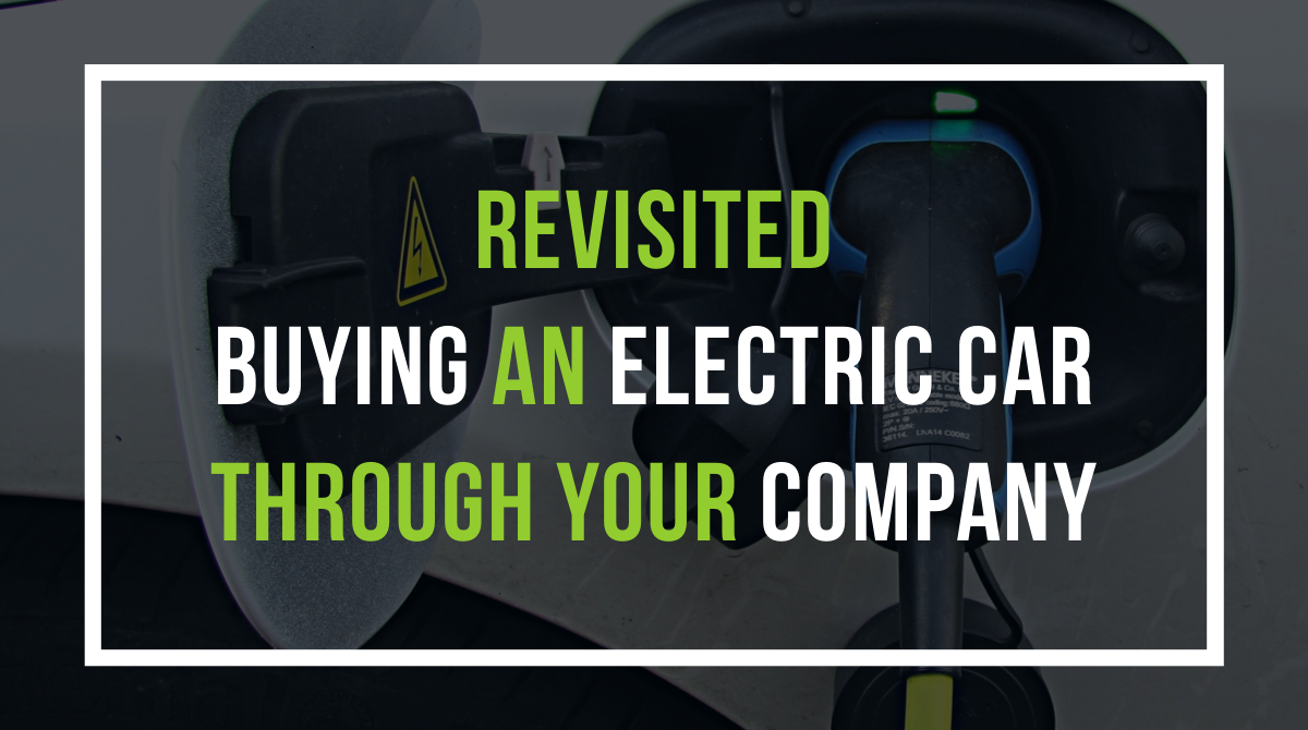 Revisited: Buying an electric car through your company