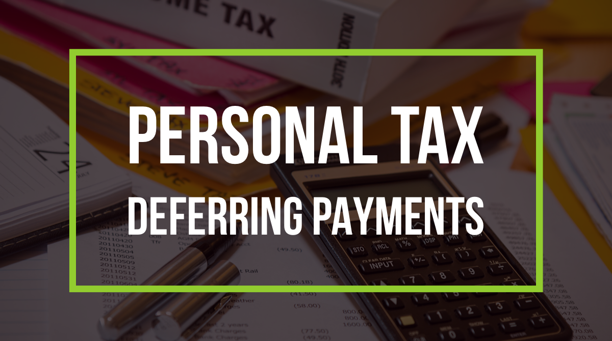 Personal Tax - deferring payments