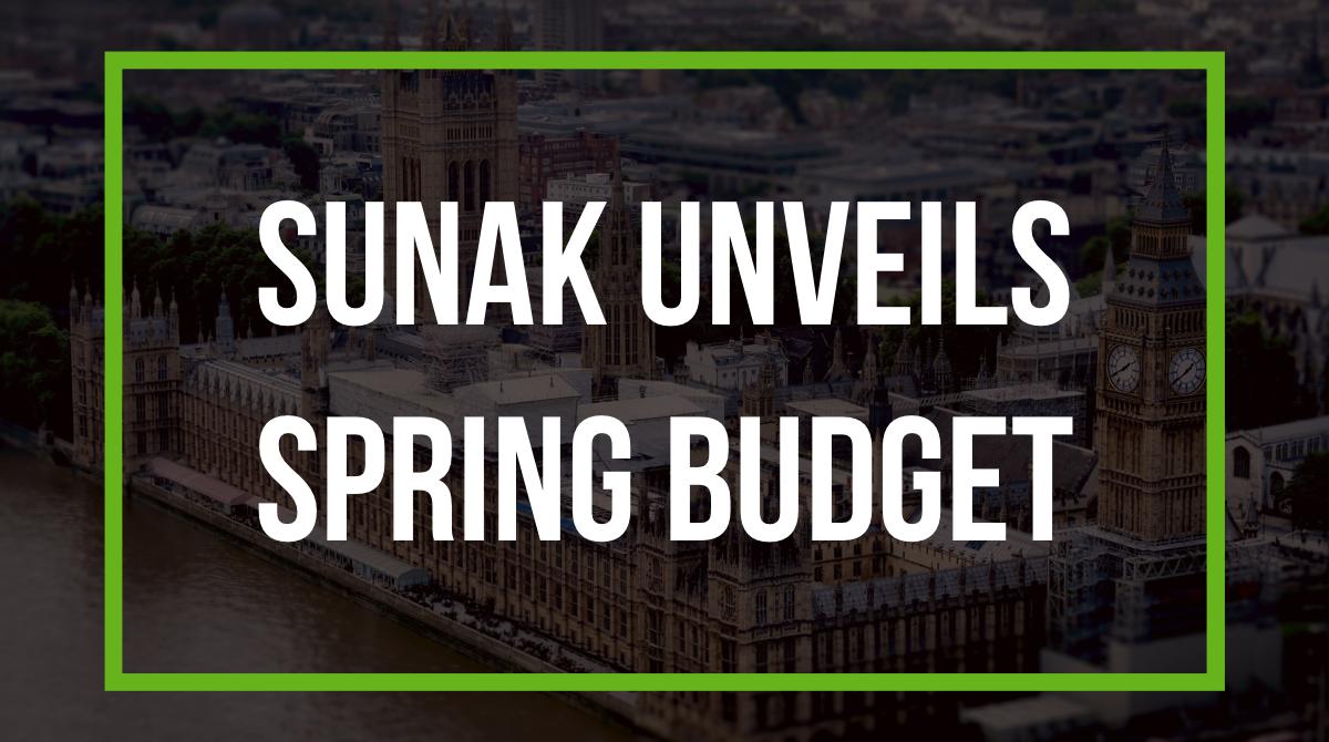 Sunak unveils Spring Budget